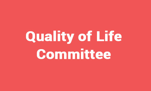Quality of life Committee